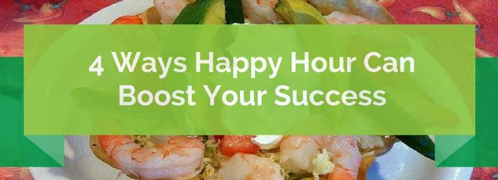 4 Ways Happy Hour Can Boost Your Success (2)
