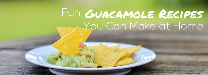 Fun Guacamole Recipes to Try at Home