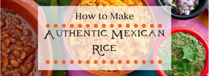 how-to-make-authentic-mexican-rice