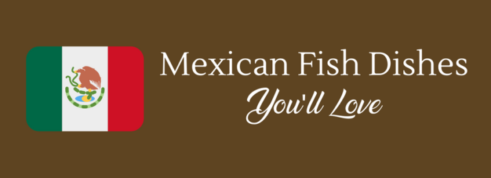 mexican-fish-dishes