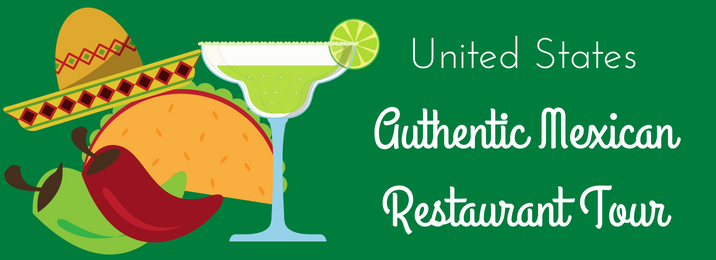 an-authentic-mexican-restaurant-tour-of-the-united-states